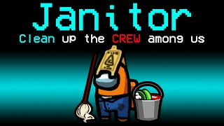 Among Us With NEW JANITOR ROLE.. (hilarious)