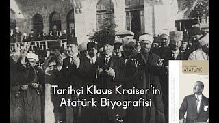 Klaus Kreiser'in Atatürk Biyografisi - 23 Nisan Kutlu Olsun! #Atatürk #23Nisan