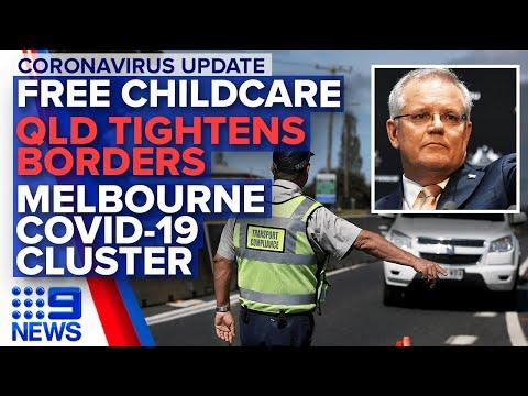 Coronavirus: Free Childcare, Tougher Border Measures   Nine News Australia