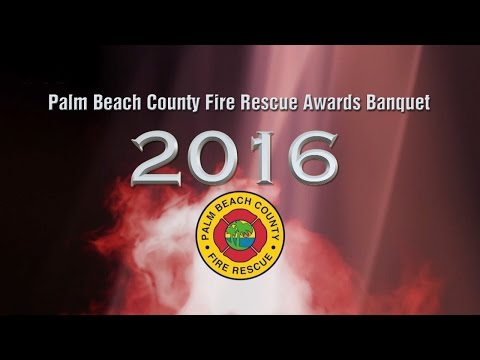 2016 Palm Beach County Fire Rescue Awards Ceremony