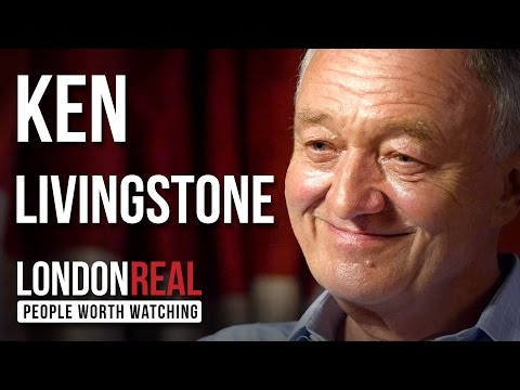 Ken Livingstone - Mayor of London - PART 1/2 | London Real