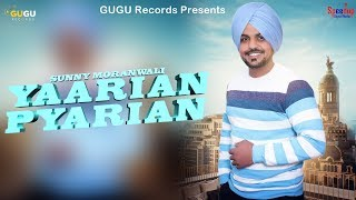 Yaarian Pyarian (Sunny Moranwali) Mp3 Song Download