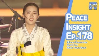 [Peace Insight] Ep.178 - Site of Reunification / Let's Talk / Aha! Travel Group : The Asian Highway