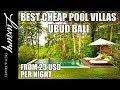Best Cheap Pool Villas UBUD BALI