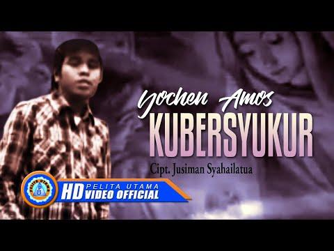 Yochen Amos - KU BERSYUKUR