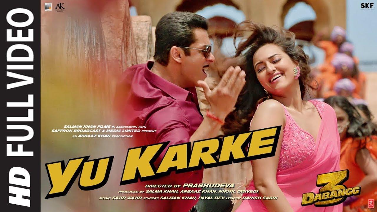 Download Full Video: YU KARKE  Dabangg 3   Salman Khan, Sonakshi Sinha,Saiee Manjrekar Payal Dev  Sajid Wajid