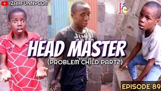 HEAD MASTER (Mark Angel Comedy) (Izah Funny Comedy) (Episode 89)