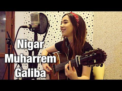 Nigar Muharrem - Galiba (Sagopa Kajmer Cover)