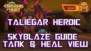 HEROIC SKYBLAZE VILLAGE - Taliegar - Crusaders of Light
