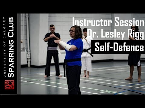 Martial Arts Instructor Session 1: Dr. Lesley Rigg - Self Defence