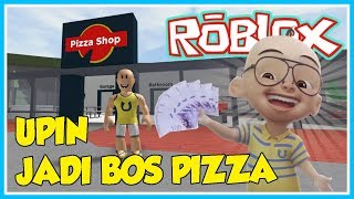 UPIN SO PIZZA BOSS-ROBLOX UPIN IPIN