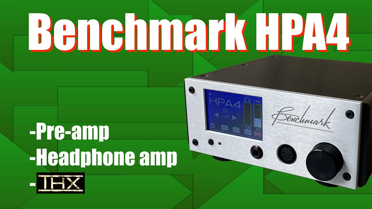 Benchmark HPA4 pre-amp and HP amp
