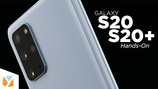 Samsung Galaxy S20, S20 Plus Hands-On Review