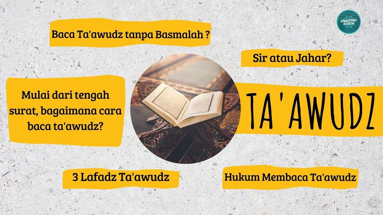 Hukum dan Cara Membaca Ta'awudz