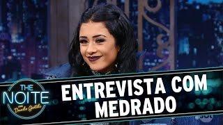 Entrevista com Medrado | The Noite (02/12/16)