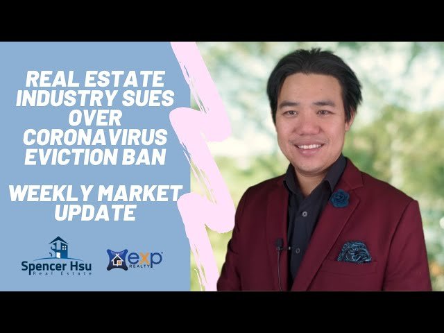 Real Estate Industry sues over Coronavirus Eviction Ban | Bay Area Market Update July 3, 2020