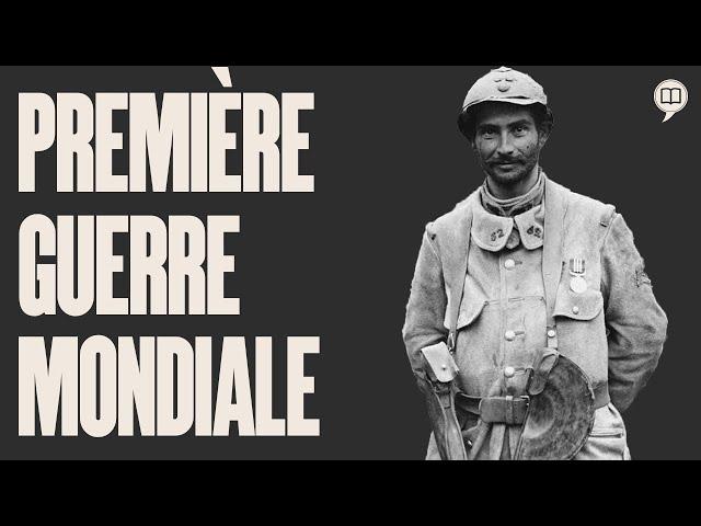 Première guerre mondiale 1914-1918 | L'Histoire nous le dira - Série #2