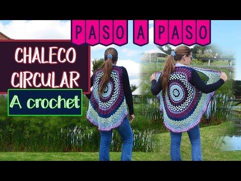 CHALECO CIRCULAR A CROCHET - PARTE 3