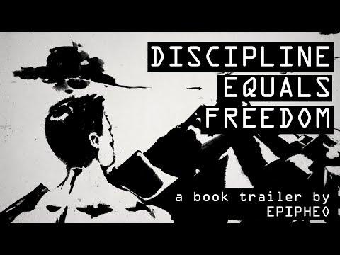 Discipline Equals Freedom   Epipheo Book Trailer