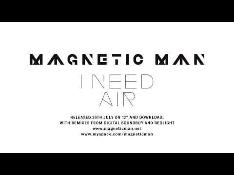 Magnetic Man  I Need Air