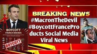 #MacronTheDevil #BoycottFranceProducts | Social Media Viral News| Reaction by MrReactionWala