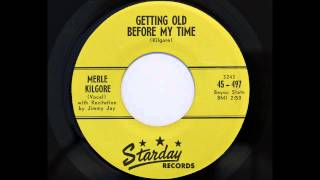 Merle Kilgore - Getting Old Before My Time (Starday 497) [1960]