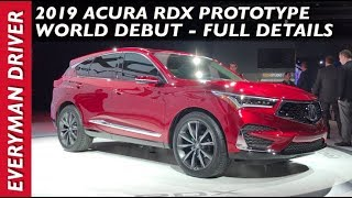 Here's the 2019 Acura RDX Prototype World Debut on Everyman Driver
