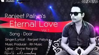 Door- Ranjeet Paliya||RH Music||Divine Recordz||Sad Romantic Song Of 2014