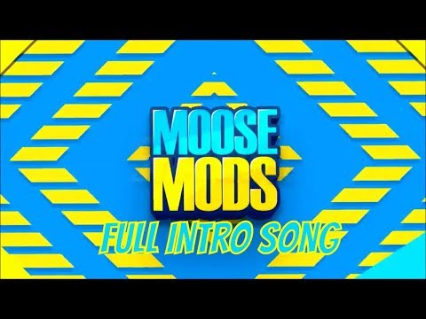 MooseMods Full Intro Song (Papa Ya - Sunny)