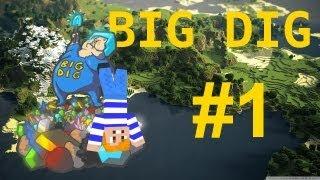 Karbyho Big Dig #1 - Výběr bydlení