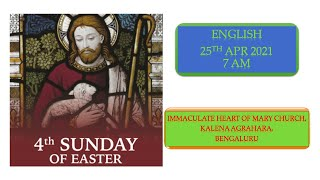 SUNDAY LIVE MASS (25 APRIL 2021) - ENGLISH - 7:00 AM
