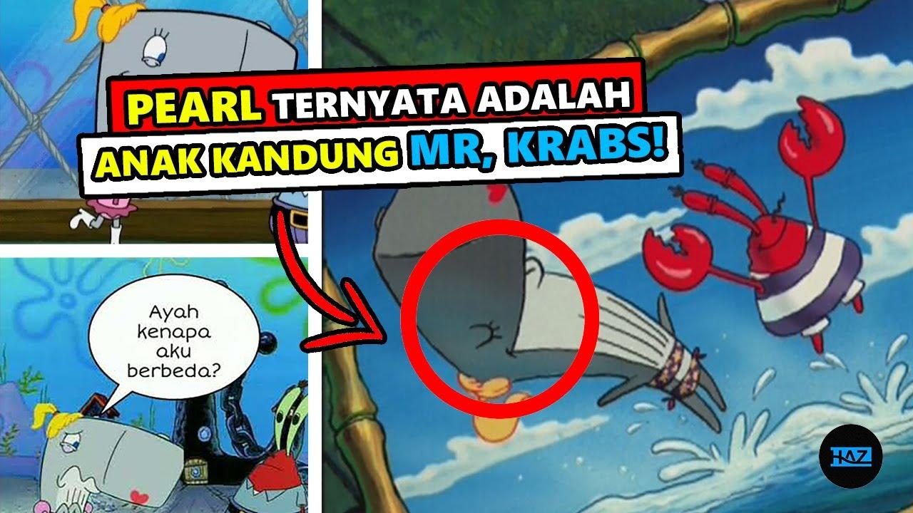 Benarkah PEARL adalah Anak Kandung TUAN KRABS? | Fakta Spongebob