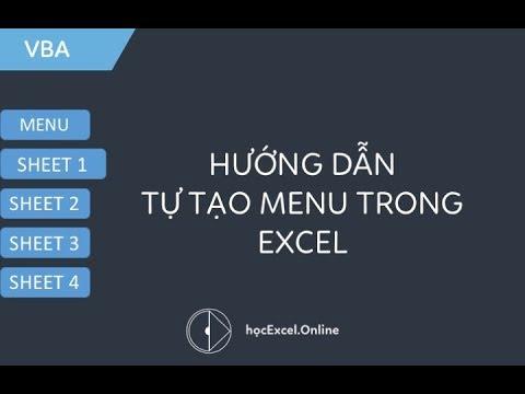 Hướng dẫn tạo menu trong Excel bằng VBA