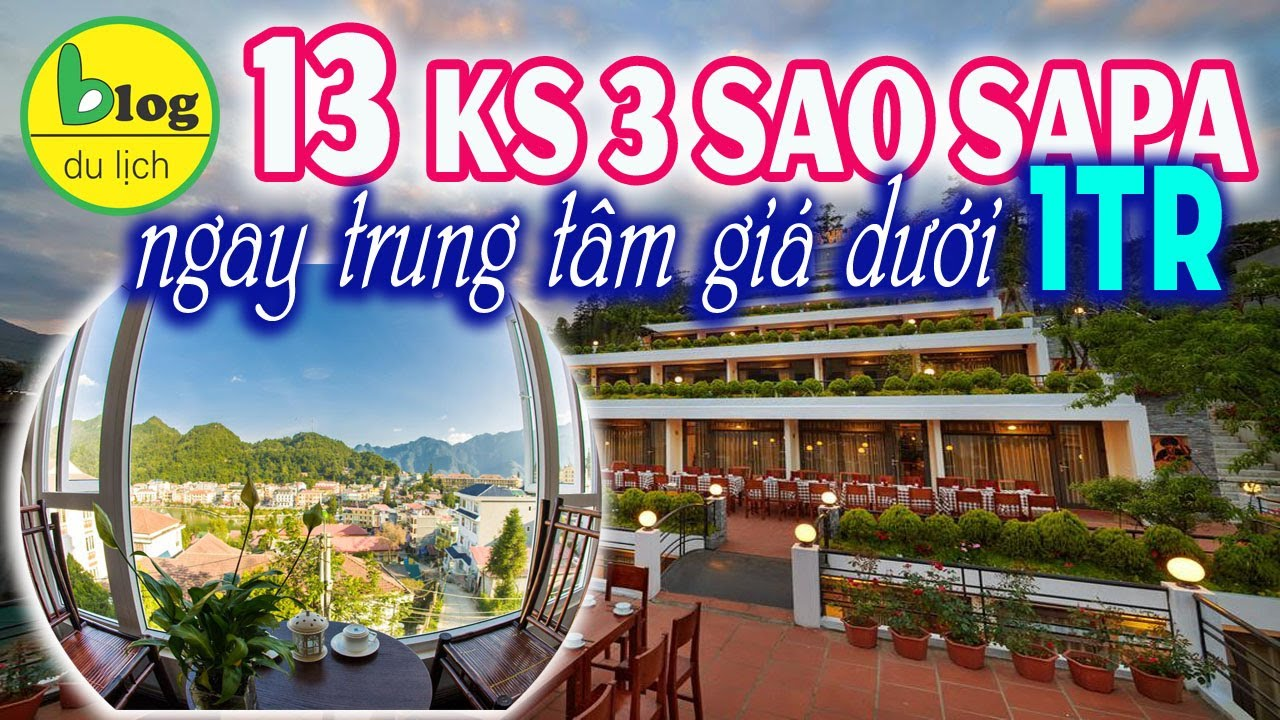 Top 13 khách sạn 3 sao Sapa ngay trung tâm giá rẻ bất ngờ