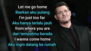 Home 🏠 -Michael Buble- (Lyrics) terjemahan indonesia