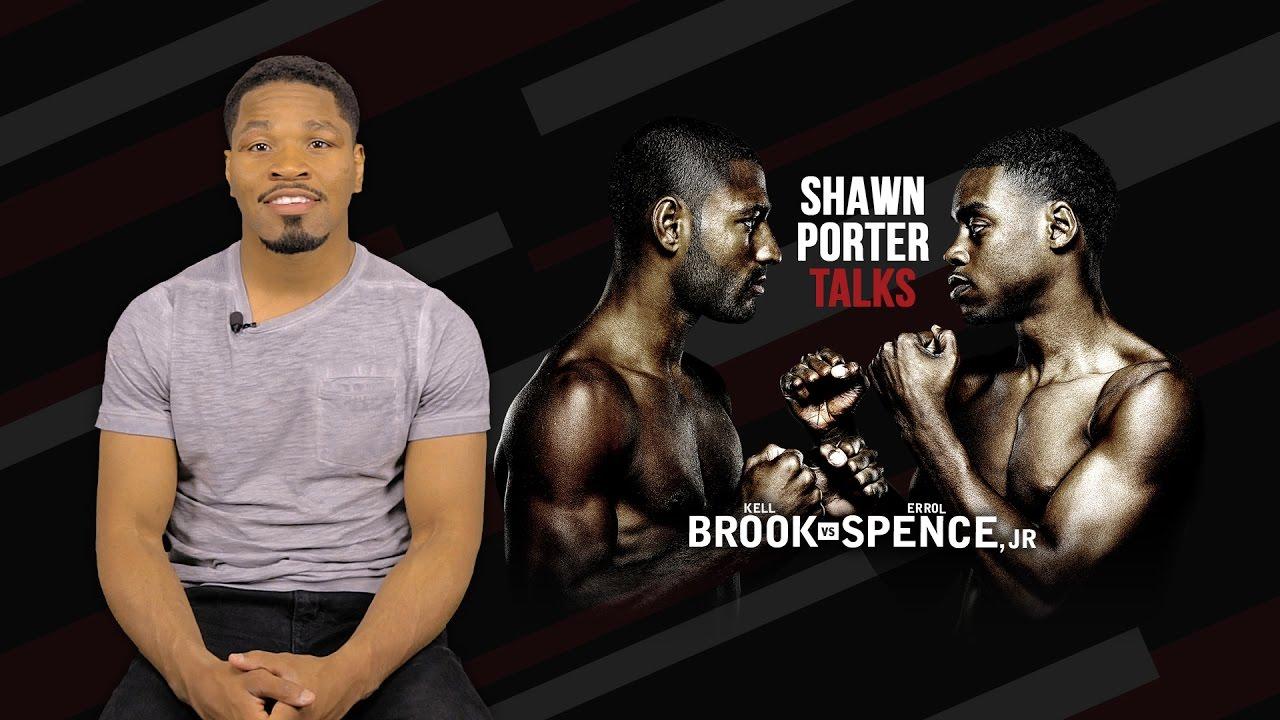 Shawn Porter Talks Brook vs Spence - May 27, 217 on ...