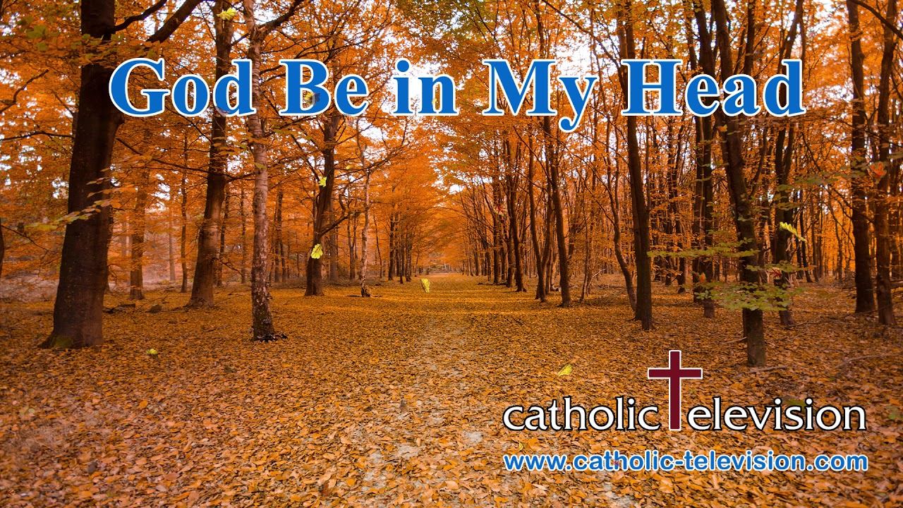 God Be in My Head | Receive God´s direction and wisdom ...