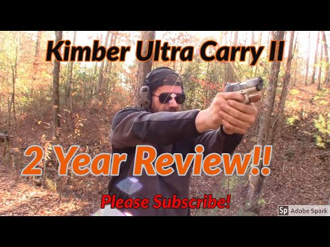 Kimber Ultra Carry II Two Year Review