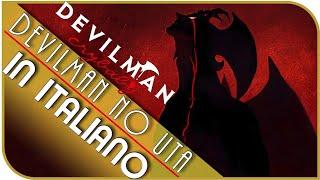"""In ITALIANO """"Devilman no Uta"""" - Devilman Crybaby - OST/OP COVER"""