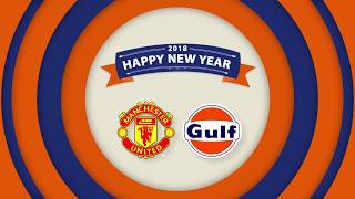 Gulf & Manchester United | HAPPY NEW YEAR 2018