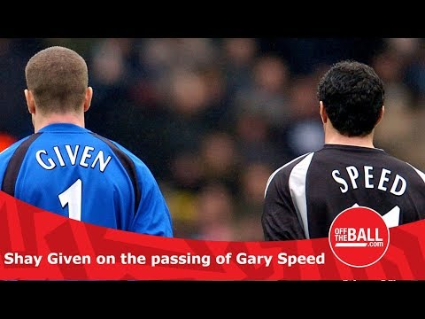 Shay Given on the passing of Gary Speed