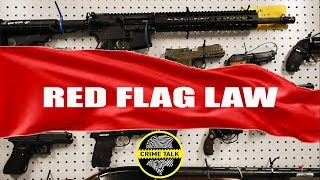 Red Flag Laws And Due Process, Let\'s Talk About It!