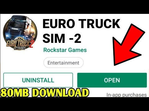 {60MB} How To Download Euro Truck Driving Simulator 2 For Android. [2019 UPDATE]