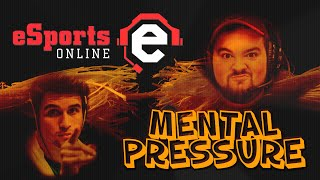 Mental Pressure put on esports players - Esports.Online