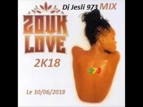 Mix Zouk Nouveauté 2K18  Mixé Par Dj Jesli 973