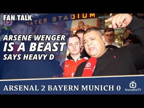 Arsene Wenger Is A Beast says Heavy D | Arsenal 2 Bayern Munich 0