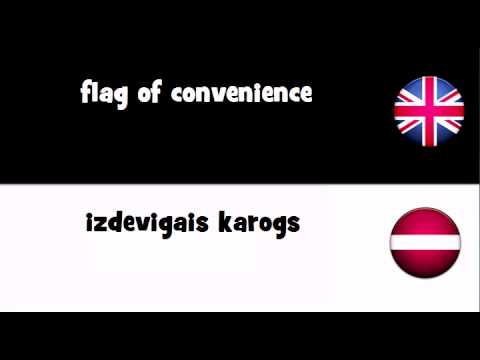 SAY IT IN 20 LANGUAGES = flag of convenience
