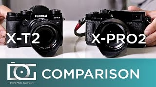 Fujifilm X-T2 vs Fujifilm X Pro 2 | Comparison Review Video | Best Fujifilm Camera 2017