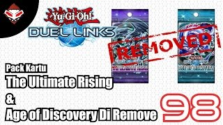 Yu-Gi-Oh! Duel Links - (98) Ultimate Rising & Age of Discovery Removed