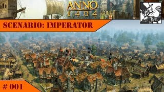 Anno 1404 - Venice: Imperator #001 First steps, hard competition, OH THE PRESSURE!!!